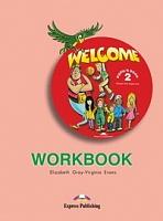 Welcome 2. Workbook. Beginner. Рабочая тетрадь