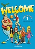 Welcome 1. Pupil's Book. (+My Alphabet Book). Beginner. Учебник